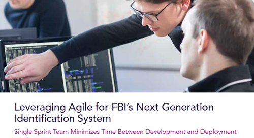 Leveraging Agile for FBI's Next Generation Identification System