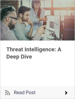 Threat Intelligence: A Deep Dive