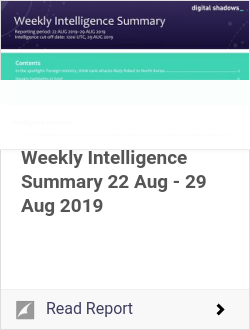 Weekly Intelligence Summary 22 Aug - 29 Aug 2019