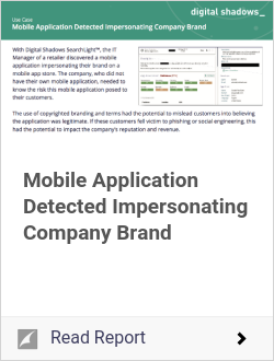 Mobile Application Detected Impersonating Company Brand