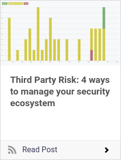 Third Party Risk: 4 ways to manage your security ecosystem