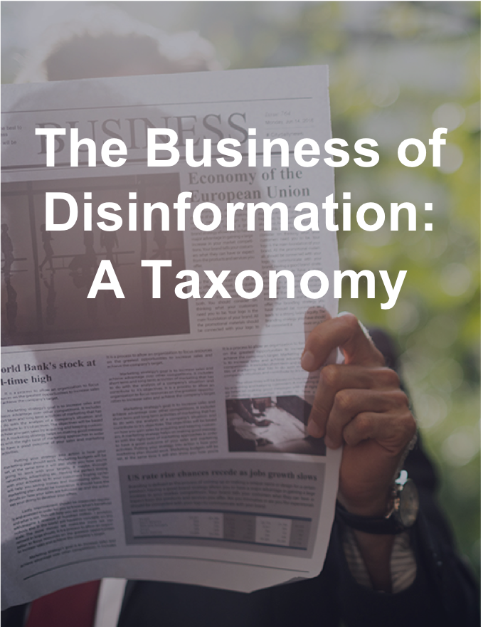 The Business of Disinformation: A Taxonomy