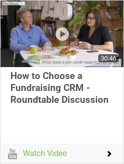 How to Choose a Fundraising CRM - Roundtable Discussion