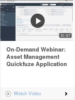 On-Demand Webinar: Asset Management Quickfuze Application