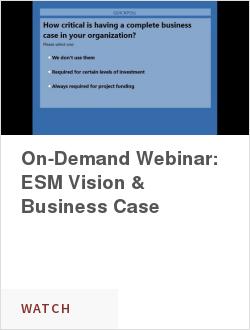 On-Demand Webinar: ESM Vision & Business Case