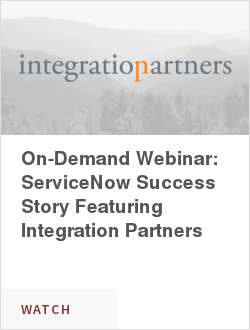 On-Demand Webinar: How Integration Partners Improved the Customer Experience Using ServiceNow