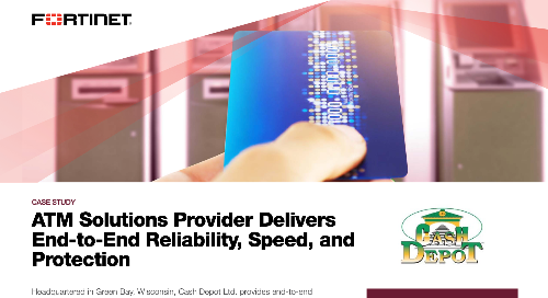ATM Solutions Provider Delivers End-to-End Reliability, Speed and Protection