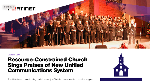 Resource-Constrained Church Sings Praises of New Unified Communications System