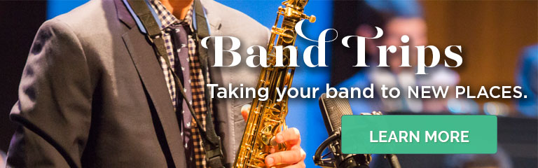 Learn about taking your band to new places!
