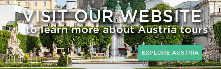 Visit our website to learn more about Austria tours!