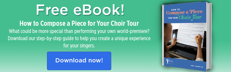 Text of Call to Action image: Free eBook. How to Compose a Piece or Your Choir Tour. What could be more special than performing your own world-premiere? Download our step-by-step guide to help you create a unique experience for your singers.