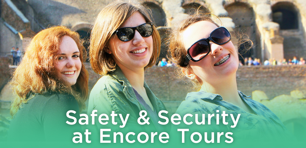 Safety and Security at Encore Tours