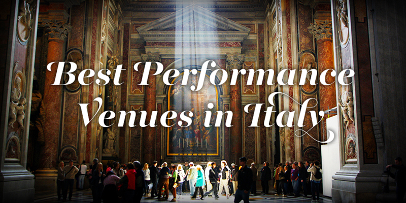 Text: 'Best Performance Venues in Italy'; background: Rays of sunlight shining down into St. Peter's Basilica, which is bustling with tourists and sightseers admiring its many paintings and sculptures