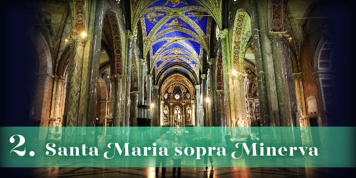 Text: '2. Santa Maria sopra Minerva'; background: interior of a large church with gold and marble accents and a bright cobalt blue ceiling featuring religious paintings, looking down towards the altar