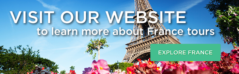 Visit our website to learn more about France tours!