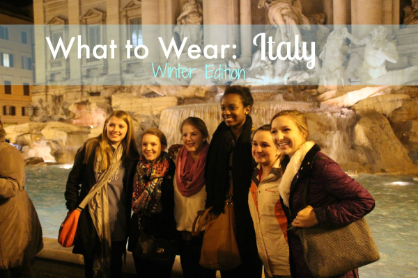 What to Wear in Italy: Winter Edition!