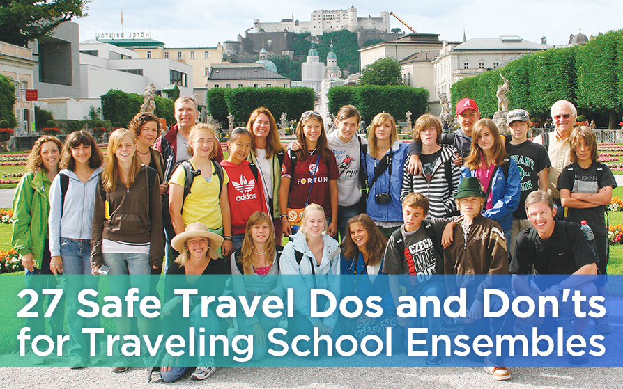 Text: 27 Safe Travel Dos and Dont's for Traveling School Ensembles | Description: Group of students and teachers posing in front of Mirabell Gardens, Salzburg, Austria