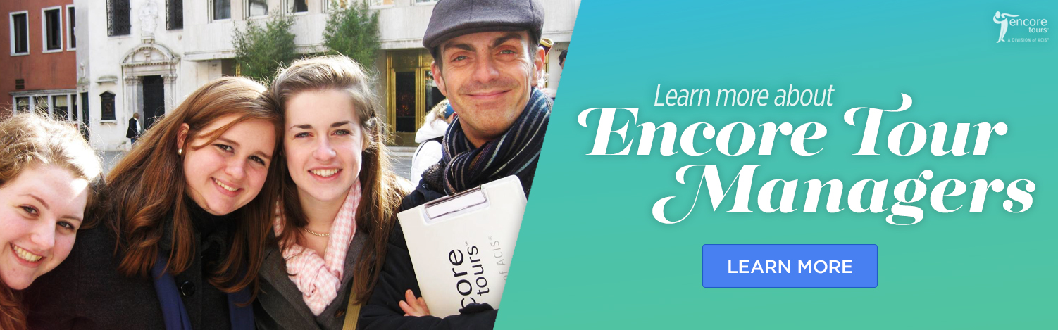 Learn more about Encore Tour Managers!