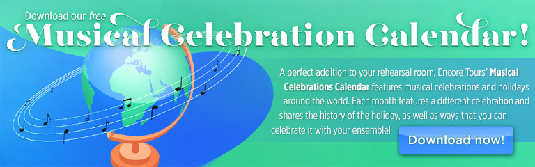 Download our free Musical Celebrations Calendar - the perfect addition to your rehearsal room!