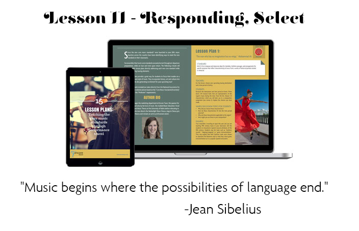 "Lesson 11 - Responding, Select | ""Music begins where the possibilities of language end."" - Jean Sibelius"