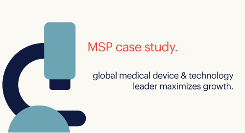 integrated MSP case study: global medical device & technology leader maximizes growth.