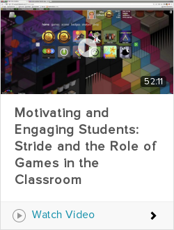 Webinar: Motivating and Engaging Students: Stride and the Role of Games in the Classroom