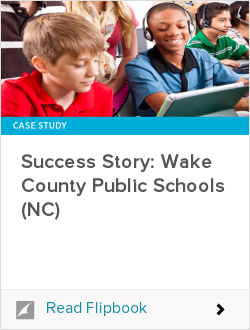 Success Story: Wake County Public Schools (NC)