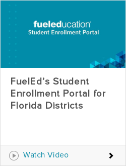 FuelEd's Student Enrollment Portal for Florida Districts