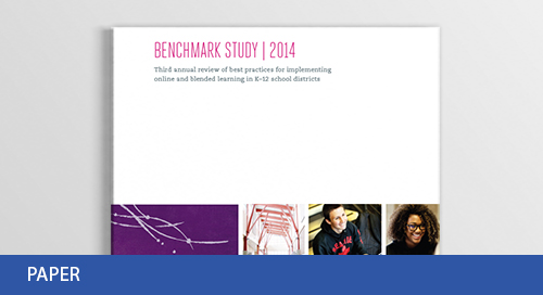Best Practices for Implementing Online & Blended Learning Benchmark Report