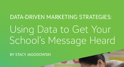 Data-Driven Marketing Strategies: Using Data to Get Your School's Message Heard