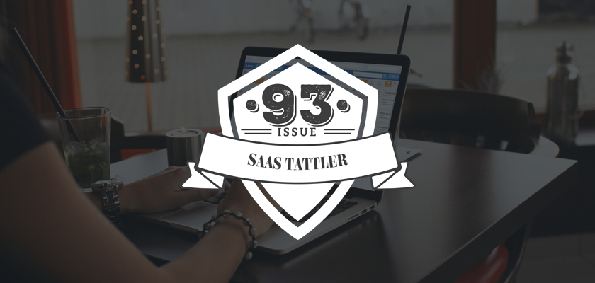 SaaS Tattler Issue 93