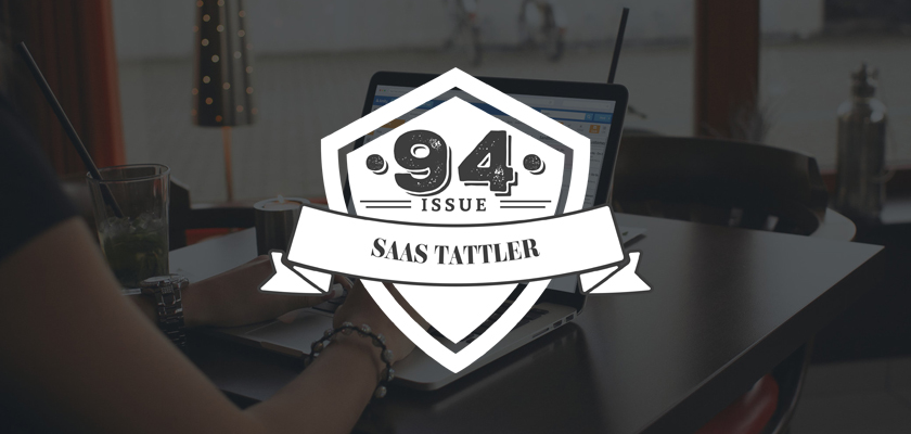 SaaS Tattler 94 - Let Your Emails Be Heard