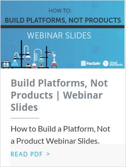 Build Platforms, Not Products | Webinar Slides