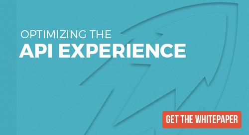WHITEPAPER: Optimizing the API Experience