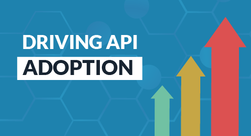Driving API Adoption