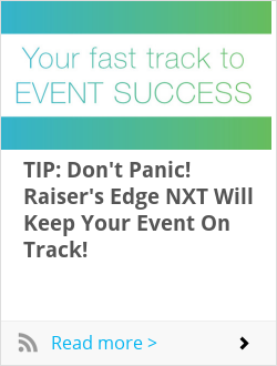 TIP: Don't Panic! Raiser's Edge NXT Will Keep Your Event On Track!