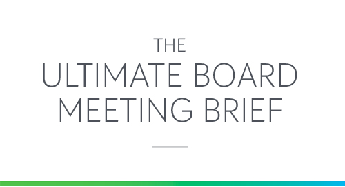 REPORT: The Ultimate Board Meeting Brief