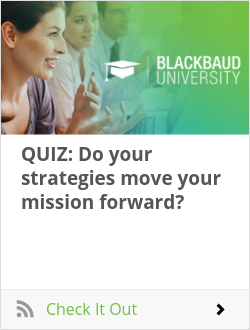 QUIZ: Do your strategies move your mission forward?