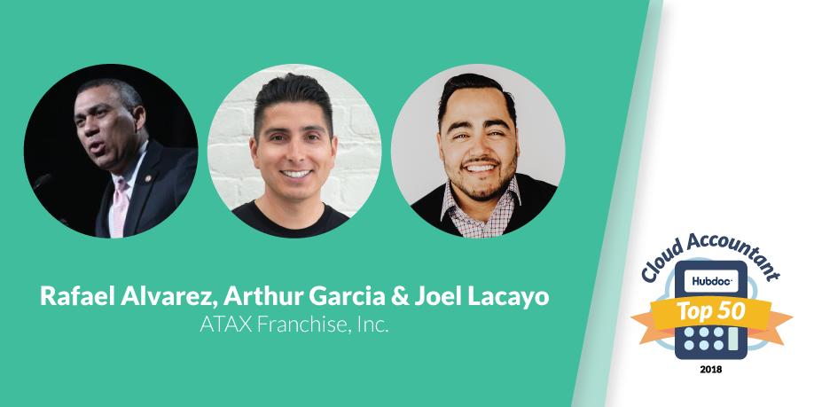 Rafael Alvarez, Arthur Garcia & Joel Lacayo, ATAX Franchise, Inc.
