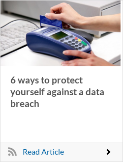 6 ways to protect yourself against a data breach