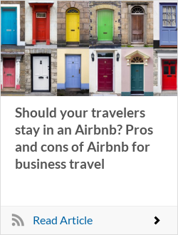 Should your travelers stay in an Airbnb? Pros and cons of Airbnb for business travel