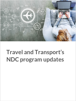 Travel and Transport's NDC program updates