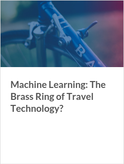 Machine Learning: The Brass Ring of Travel Technology?