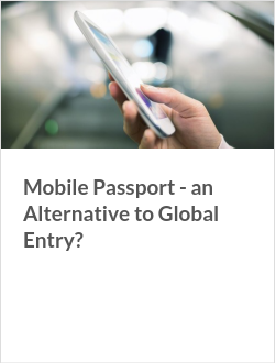 Mobile Passport - an Alternative to Global Entry?