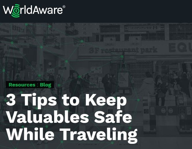 3 Tips to Keep Valuables Safe While Traveling - WorldAware