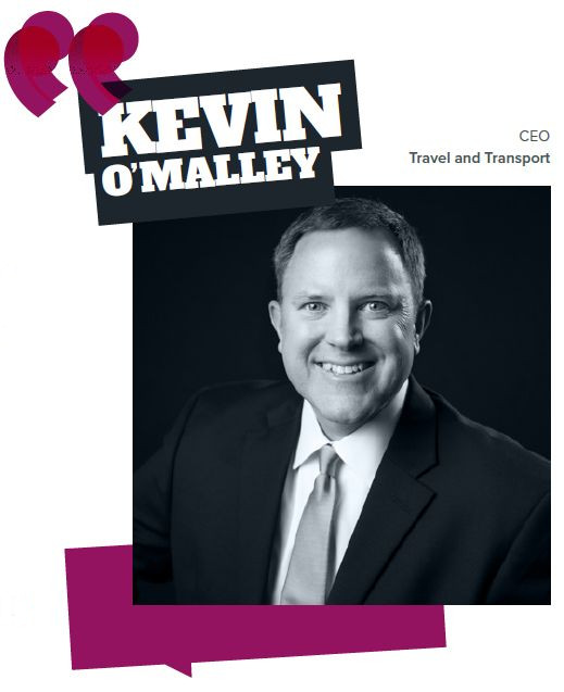 Kevin O'Malley, CEO, Travel and Transport