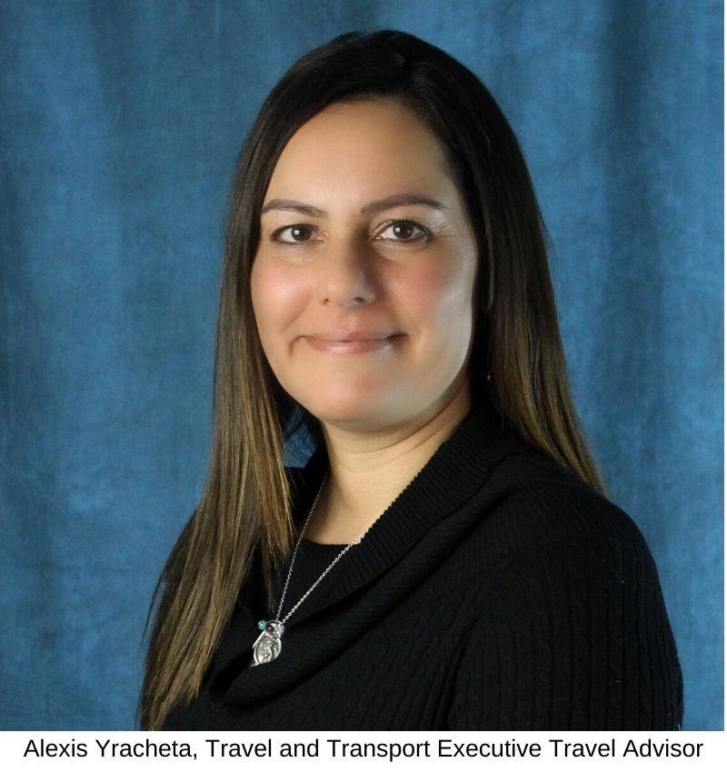 Alexis Yracheta, Travel and Transport Executive Travel Advisor