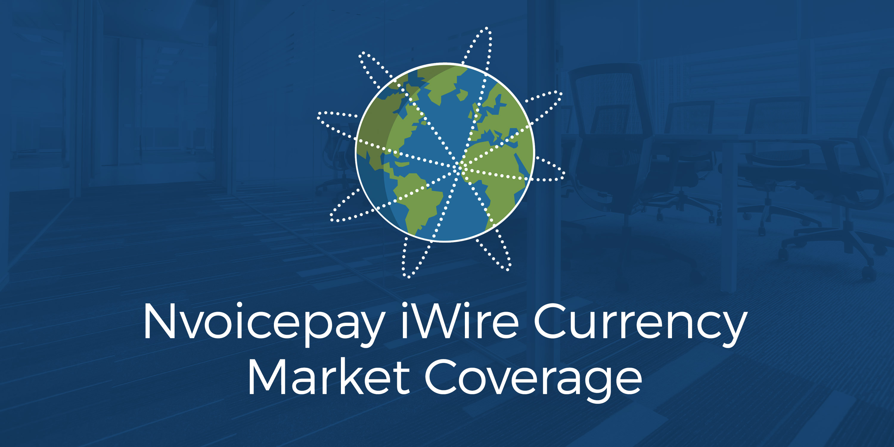 Nvoicepay iWire Currency Market Coverage