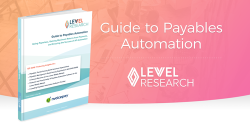 Nvoicepay Guide to Payables Automation with Levvel Research
