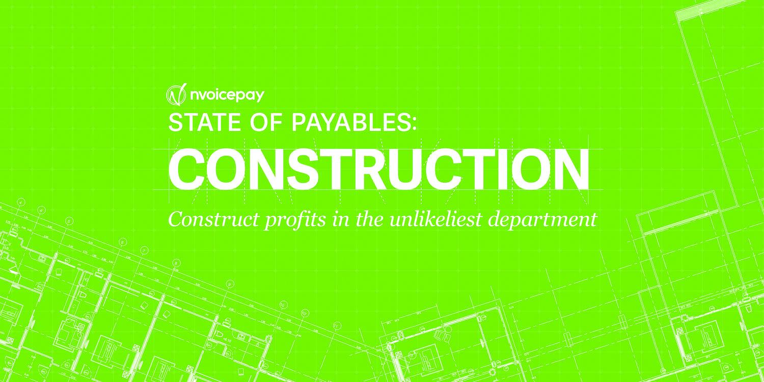 blueprints read: state of payables construction